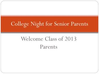 College Night for Senior Parents