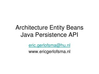 Architecture Entity Beans Java Persistence API