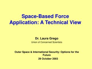 Space-Based Force Application: A Technical View