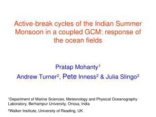 Active-break cycles of the Indian Summer Monsoon in a coupled GCM: response of the ocean fields