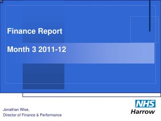 Finance Report Month 3 2011-12