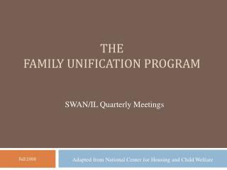 The Family  Unification Program