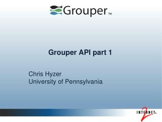 Grouper API part 1