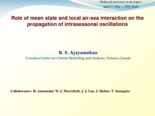 Role of mean state and local air-sea interaction on the propagation of intraseasonal oscillations