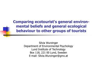 Silvia Wurzinger Department of Environmental Psychology Lund Institute of Technology