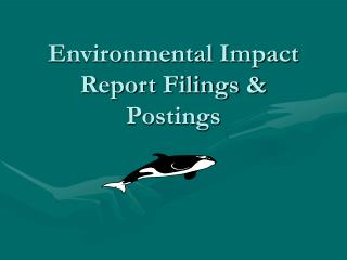 Environmental Impact Report Filings & Postings
