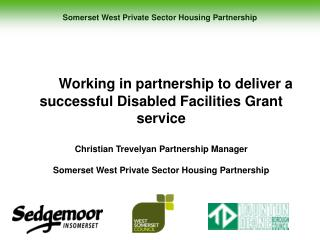 Somerset West Private Sector Housing Partnership