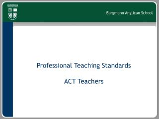 Professional Teaching Standards ACT Teachers