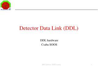 Detector Data Link (DDL)