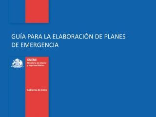 GUÍA PARA LA ELABORACIÓN DE PLANES DE EMERGENCIA