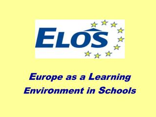 E urope as a  L earning Envir o nment in  S chools