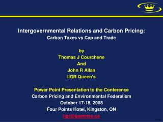Intergovernmental Relations and Carbon Pricing: Carbon Taxes vs Cap and Trade by