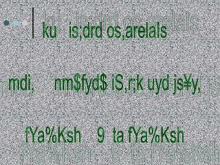 ku   is;drd os,arelaIs mdi,     nm$fyd$ iS,r;k uyd js¥y, fYa%Ksh    9  ta fYa%Ksh
