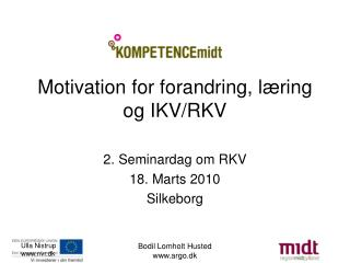Motivation for forandring, læring og IKV/RKV