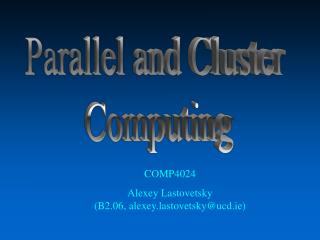Parallel and Cluster  Computing
