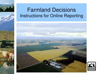 Farmland Decisions Instructions for Online Reporting