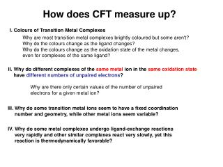 How does CFT measure up?