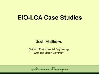 EIO-LCA Case Studies