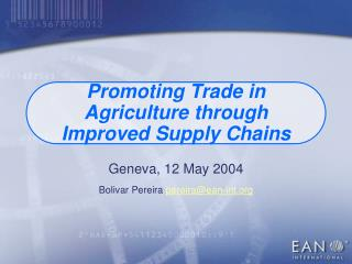 Promoting Trade in Agriculture through Improved Supply Chains