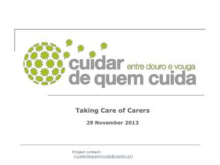Taking Care of Carers 29  November  2013