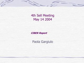 4th Sell Meeting May 14 2004