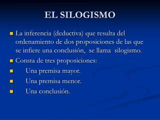 EL SILOGISMO