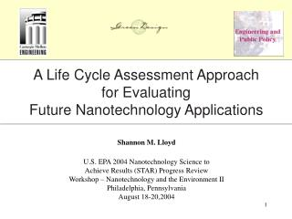 A Life Cycle Assessment Approach for Evaluating Future Nanotechnology Applications