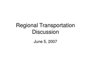 Regional Transportation Discussion