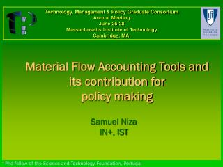 Material Flow Accounting Tools and its contribution for  policy making