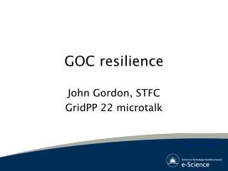 GOC resilience