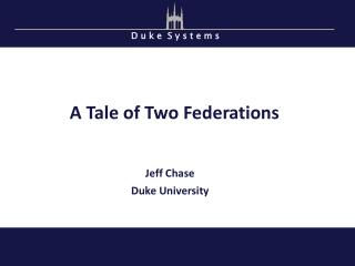 A Tale of Two Federations