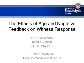 The Effects of Age and Negative Feedback on Witness Response