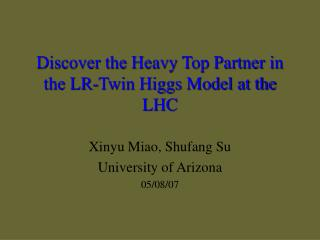 Discover the Heavy Top Partner in the LR-Twin Higgs Model at the  LHC