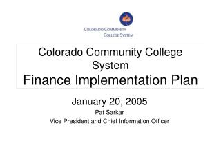 Colorado Community College System Finance Implementation Plan