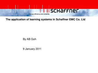 The application of learning systems in Schaffner EMC Co. Ltd