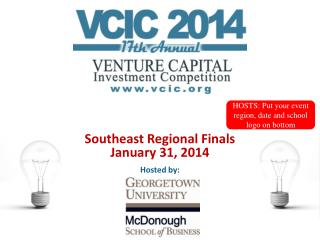 Southeast Regional Finals January 31, 2014 Hosted by: