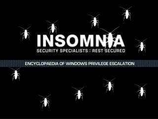 ENCYCLOPAEDIA OF WINDOWS PRIVILEGE ESCALATION