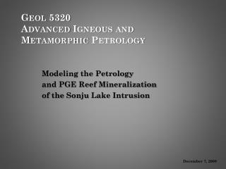 Geol 5320  Advanced Igneous and Metamorphic Petrology