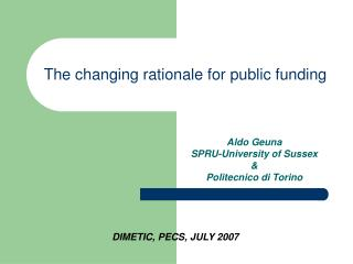 The changing rationale for public funding