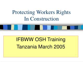 Protecting Workers Rights In Construction