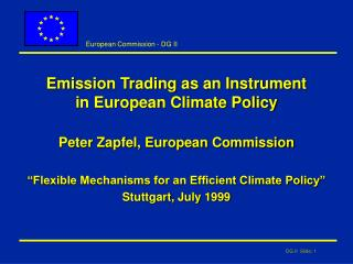Emission Trading as an Instrument  in European Climate Policy