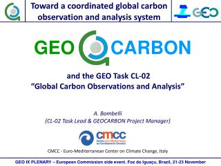 "and the GEO Task CL-02 ""Global Carbon Observations and Analysis"" A. Bombelli"