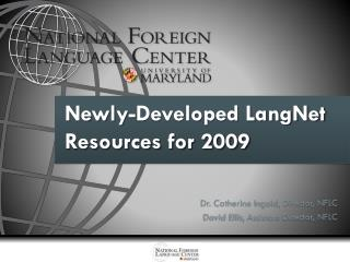 Newly-Developed LangNet Resources for 2009