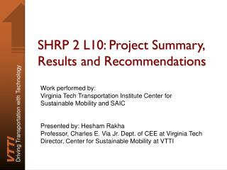 SHRP 2 L10: Project Summary, Results and Recommendations