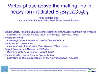 Vortex phase above the melting line in heavy-ion irradiated Bi 2 Sr 2 CaCu 2 O 8