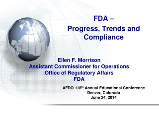 Ellen F. Morrison Assistant Commissioner for Operations Office of Regulatory Affairs FDA