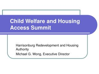 Child Welfare and Housing Access Summit
