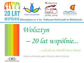 Gimnazjum nr 1 im. Tadeusza Kościuszki w Wolsztynie