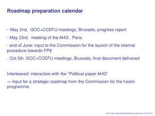 Roadmap preparation calendar May 2nd,  GOC+CCEFU meetings, Brussels, progress report