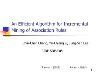 An Efficient Algorithm for Incremental Mining of Association Rules